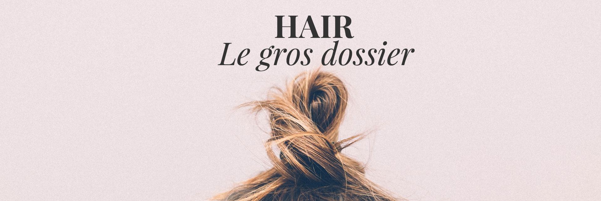 Beauté : Dossier cheveux
