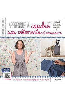 Livre Mode : Apprendre à coudre ses vêtements et accessoires, Charlotte Auzou