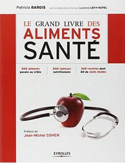Livre Le Grand Livre des Aliments Santé