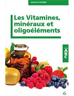 Livre Les Vitamines, minéraux et oligoéléments
