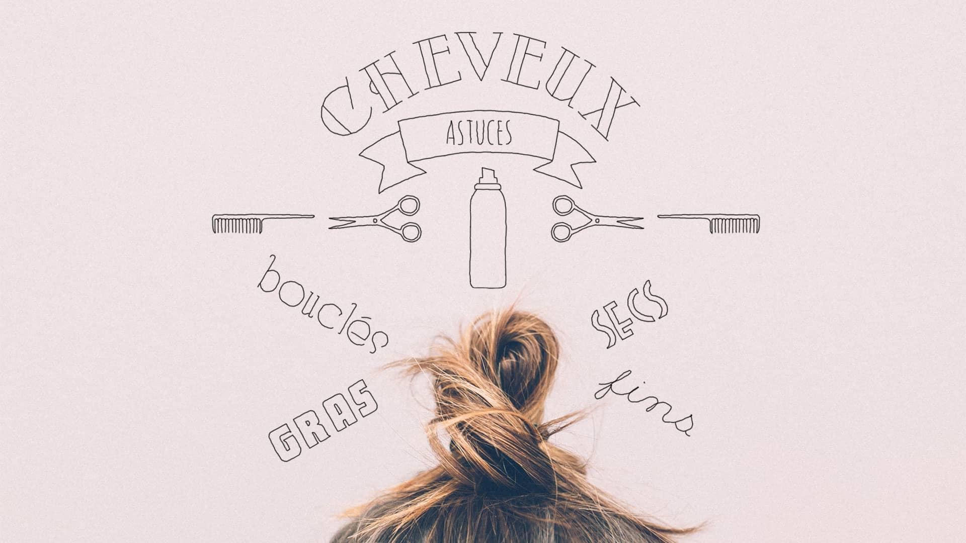 Soins des cheveux : Astuces et conseils