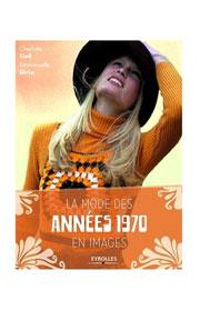 La mode des années 1970 en images