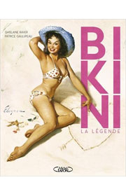Bikini La légende de Ghislaine Rayer et Patrice Gaulupeau