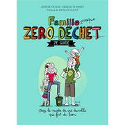 Famille Zéro déchet, Ze guide de Jérémie Pichon et Bénédicte Moret